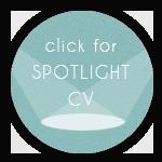click for SPOTLIGHT CV